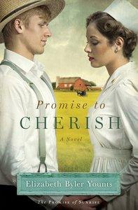 Promise to Cherish (Promise Of Sunrise Series)