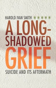 A Long-Shadowed Grief