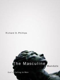 The Masculine Mandate