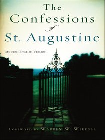 The Confessions of St Augustine (Modern English Version)