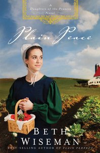 Plain Peace (Large Print) (#06 in Daughters Of Promise Series)