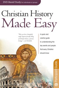 Christian History Made Easy (Participants Guide) (Rose Bible Basics Series)