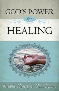 Gods Power For Healing
