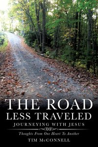 The Road Less Traveled, Journeying With Jesus