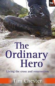 The Ordinary Hero