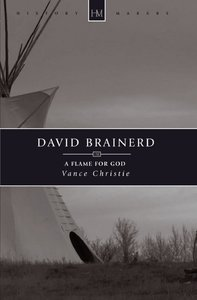 David Brainerd (Historymakers Series)