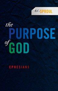 Purpose of God: Ephesians