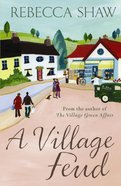 A Village Feud (#12 in Turnham Malpas Series)