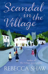 Scandal in the Village (#06 in Turnham Malpas Series)