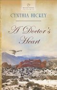 A Doctors Heart (#1118 in Heartsong Series)