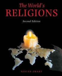 Worlds Religions, the 2nd Edition