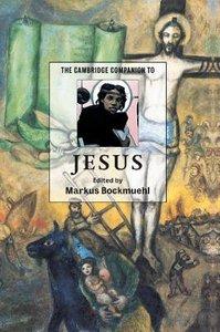 The Cambridge Companion to Jesus