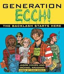 Generation Ecch!