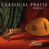Lute (#05 in Classical Praise Series)