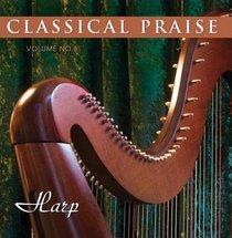 Classical Praise #06: Harp