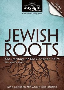 Jewish Roots (DVD With Leaders Guide) (Daylight Bible Study Series)