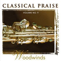Woodwinds (#09 in Classical Praise Series)