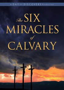 The Six Miracles of Calvary (65min)