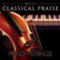 The Best of Classical Praise (Classical Praise Series)