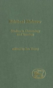 Biblical Hebrew (Journal For The Study Of The Old Testament Supplement Series)