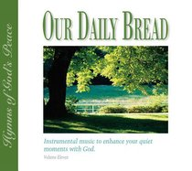 Hymns of Gods Peace (#11 in Our Daily Bread Series)
