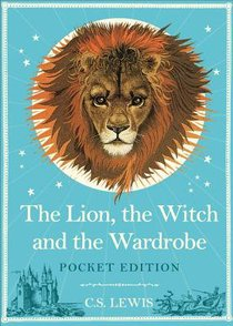 The Lion, Witch & Wardrobe (Pocket Edition)