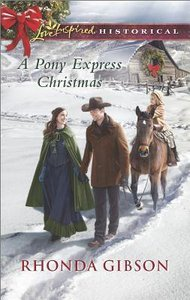 A Pony Express Christmas (Love Inspired Series Historical)