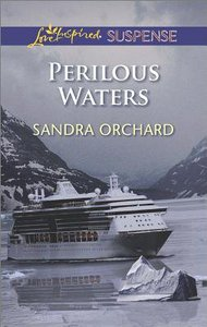 Perilous Waters (Love Inspired Suspense Series)