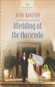 Wedding At the Hacienda (#1080 in Heartsong Series)