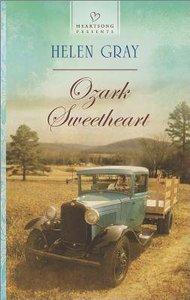 Ozark Sweetheart (Heartsong Series)