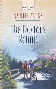 The Doctors Return (#1107 in Heartsong Series)