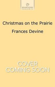 Christmas on the Prairie (#1121 in Heartsong Series)