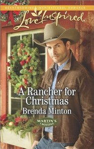 A Rancher For Christmas (Martins Crossing) (Love Inspired Series)