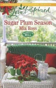 Sugar Plum Season (Barretts Mill) (Love Inspired Series)