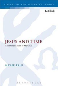 Jesus and Time (Library Of New Testament Studies Series)