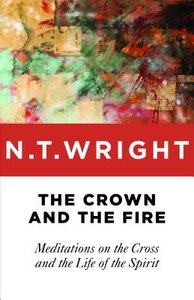 The Crown and the Fire