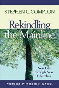 Rekindling the Mainline