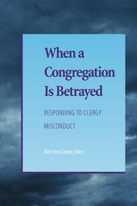 When a Congregation is Betrayed