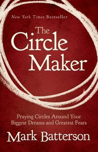 The Circle Maker: (Unabridged, Mp3)