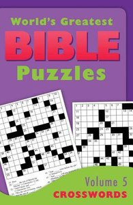 Crosswords (#05 in Worlds Greatest Bible Puzzles Series)