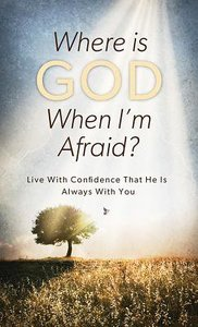 Where is God When Im Afraid? (Value Book Series)