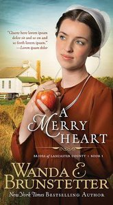 A Merry Heart (#01 in Brides Of Lancaster County Series)