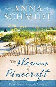 The Women of Pinecraft (3 in 1) (Women Of Pinecraft Series)