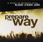 Prepare the Way Cd/Dvd