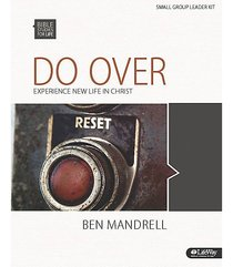 Do Over Experience New Life in Christ (Leader Kit) (Bible Studies For Life Series)