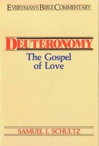 Deuteronomy (Everymans Bible Commentary Series)