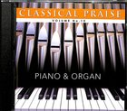 Piano & Organ (#15 in Classical Praise Series)