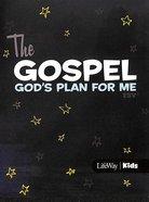 Gospel, The - Gods Plan For Me (10 Booklets) (ESV)