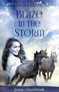 Blaze in the Storm (#01 in Aussie Sky Series)