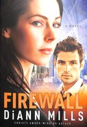 Firewall (#01 in Fbi Houston Series)